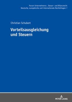 Vorteilsausgleichung und Steuern von Schubert,  Christian
