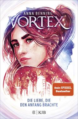 Vortex – Die Liebe, die den Anfang brachte von Benning,  Anna