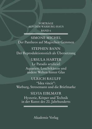 Vorträge aus dem Warburg-Haus / Vorträge aus dem Warburg-Haus. Band 6 von Fleckner,  Uwe, Kern,  Margit, Recki,  Birgit, Reudenbach,  Bruno, Zumbusch,  Cornelia