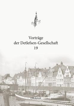 Vorträge der Detlefsen-Gesellschaft 19 von Christian,  Boldt
