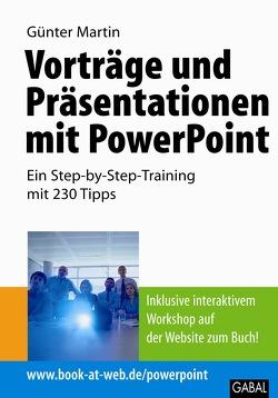 Vorträge und Präsentationen mit PowerPoint von Martin,  Günter