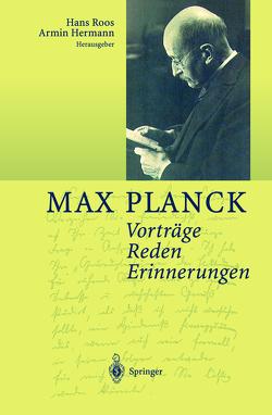 Vorträge Reden Erinnerungen von Hermann,  Armin, Planck,  Max, Roos,  Hans