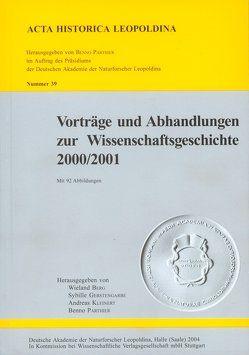Vorträge und Abhandlungen zur Wissenschaftsgeschichte 2000/2001 von Berg,  Wieland, Gerstengarbe,  Sybille, Kleinert,  Andreas, Parthier,  Benno