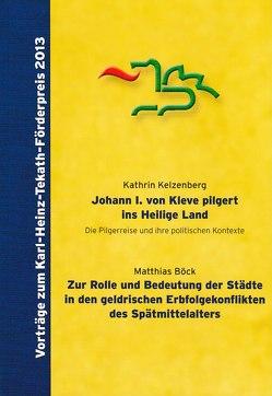 Vorträge zum Karl-Heinz-Tekath-Förderpreis 2013 von Böck,  Matthias, Halmanns,  Gerd, Kelzenberg,  Kathrin, Sturm,  Beate