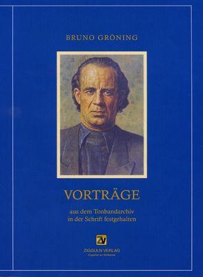 Vorträge von Gröning,  Bruno