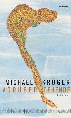 Vorübergehende von Krüger,  Michael