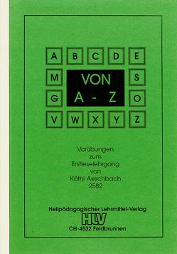 Vorübungen: Von A – Z von Aeschbach,  Käthi