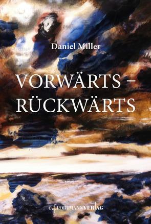 Vorwärts – Rückwärts von Miller,  Daniel