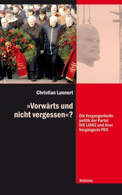 """""""Vorwärts und nicht vergessen""""? von Lannert,  Christian"""
