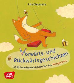 Vorwärts- und Rückwärtsgeschichten von Diepmann,  Rita