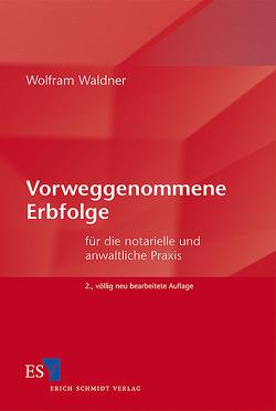 Vorweggenommene Erbfolge von Waldner,  Wolfram