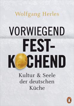 Vorwiegend festkochend von Herles,  Wolfgang
