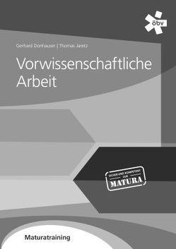 Vorwissenschaftliche Arbeit von Donhauser,  Gerhard, Jaretz,  Thomas