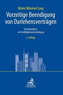 Vorzeitige Beendigung von Darlehensverträgen von Lang,  Volker, Roesler,  Patrick, Wimmer,  Konrad
