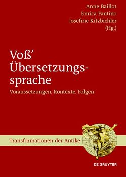 Voß' Übersetzungssprache von Baillot,  Anne, Fantino,  Enrica, Kitzbichler,  Josefine