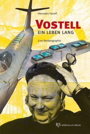 Vostell – ein Leben lang von Vostell,  Mercedes