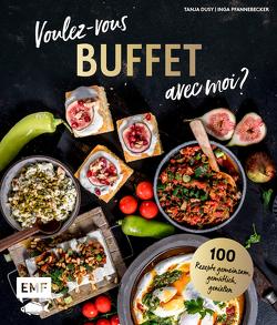 Voulez-vous Buffet avec moi? von Bumann,  Tina, Dusy,  Tanja, Pfannebecker,  Inga