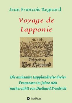 Voyage de Lapponie von Friedrich,  Diethard
