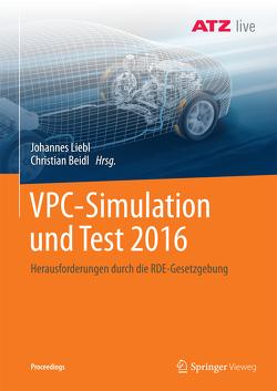 VPC – Simulation und Test 2016 von Beidl,  Christian, Liebl,  Johannes