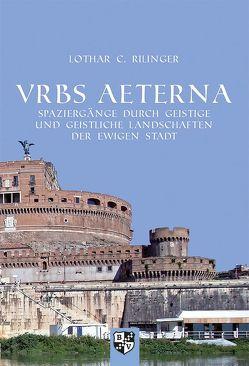 VRBS AETERNA von Rilinger,  Lothar C