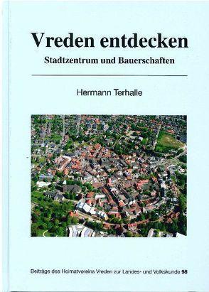 Vreden entdecken von Terhalle,  Hermann