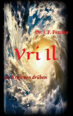 Vri Il von Franke,  Dr. Jan Friedrich