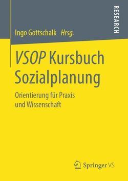 VSOP Kursbuch Sozialplanung von Gottschalk,  Ingo
