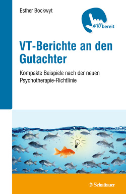 VT-Berichte an den Gutachter von Bockwyt,  Esther