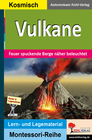 Vulkane von Autorenteam Kohl-Verlag