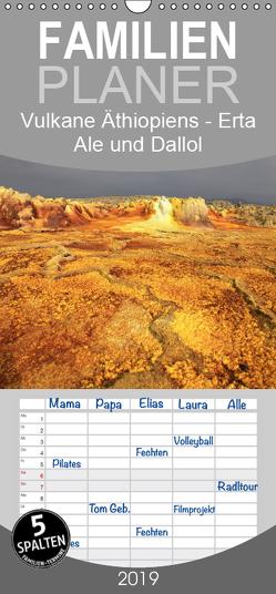 Vulkane Äthiopiens – Erta Ale und Dallol – Familienplaner hoch (Wandkalender 2019 , 21 cm x 45 cm, hoch) von Herzog,  Michael