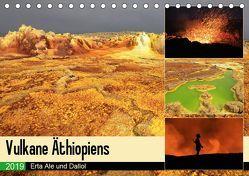 Vulkane Äthiopiens – Erta Ale und Dallol (Tischkalender 2019 DIN A5 quer) von Herzog,  Michael