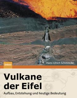Vulkane der Eifel von Schmincke,  Hans-Ulrich
