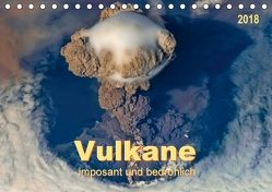 Vulkane – imposant und bedrohlich (Tischkalender 2018 DIN A5 quer) von Roder,  Peter