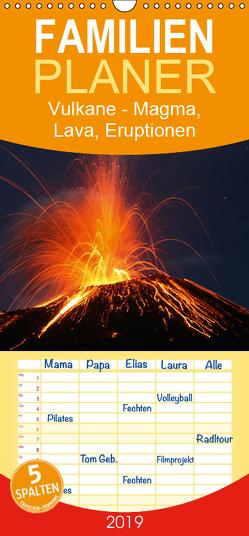 Vulkane – Magma, Lava, Eruptionen – Familienplaner hoch (Wandkalender 2019 , 21 cm x 45 cm, hoch) von Szeglat,  Marc