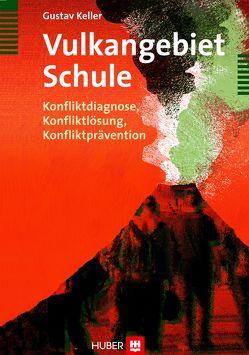 Vulkangebiet Schule von Keller,  Gustav
