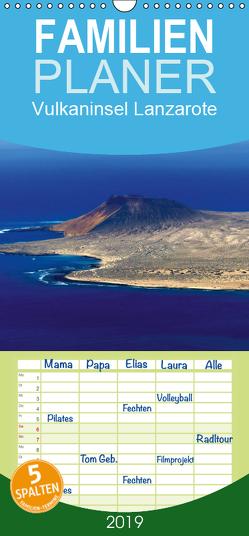 Vulkaninsel Lanzarote – Familienplaner hoch (Wandkalender 2019 , 21 cm x 45 cm, hoch) von M. Laube,  Lucy