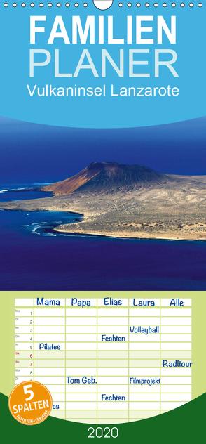 Vulkaninsel Lanzarote – Familienplaner hoch (Wandkalender 2020 , 21 cm x 45 cm, hoch) von M. Laube,  Lucy