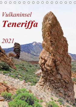 Vulkaninsel Teneriffa (Tischkalender 2021 DIN A5 hoch) von Frost,  Anja