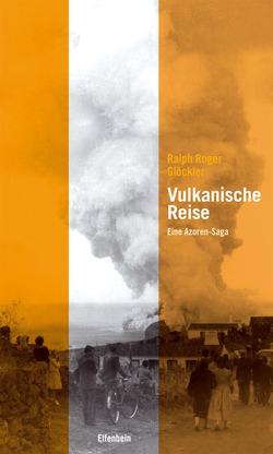 Vulkanische Reise von Glöckler,  Ralph R