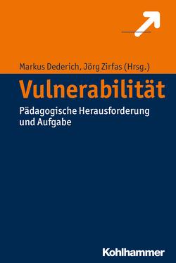 Vulnerabilität von Burghardt,  Daniel, Dederich,  Markus, Dziabel,  Nadine, Höhne,  Thomas, Lohwasser,  Diana, Stöhr,  Robert, Zirfas,  Jörg