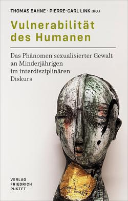 Vulnerabilität des Humanen von Bahne,  Thomas, Link,  Pierre-Carl