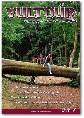 VulTOUR – Vogelsberg. Kult und Touren, Band Nr. 1 von Möllermann,  Brigitta