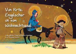 Vun Hirte, Engelscher un vum Woihnachtsesel von Kiefer,  Thomas, Möltgen ,  Ulrike