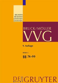 VVG / §§ 74-99 VVG von Baumann,  Horst, Beckmann,  Roland Michael, et al., Johannsen,  Katharina, Schnepp,  Winfried