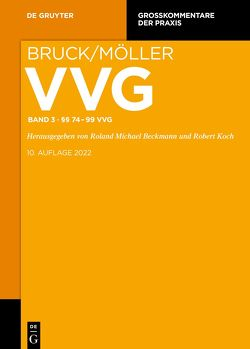 VVG / §§ 74-99 VVG von Baumann,  Horst, Beckmann,  Roland Michael, et al., Johannsen,  Katharina