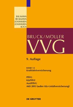VVG / Kraftfahrtversicherung von Koch,  Robert