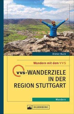 VVS-Wanderziele in der Region Stuttgart von Buck,  Dieter