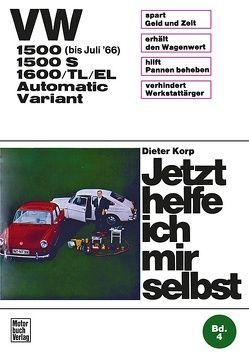 VW 1500/1500 S/1600/TL/EL Automatic / Variant von Korp,  Dieter