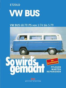 VW Bus 01/74 bis 05/79 von Etzold,  Rüdiger