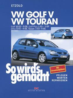VW Golf V 10/03-9/08+VW Touran I 3/03-9/06+VW Golf Plus 1/05-2/09+VW Jetta 8/05-9/08 von Etzold,  Rüdiger